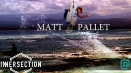 Matt Palet Innersection 2012