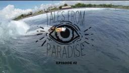 Tales From Paradise - Episode # 2