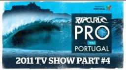 Rip Curl Pro Portugal 2011 TV Show Episode 4