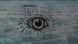 Tales From Paradise Episode II