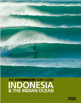 The stormrider surf guide indonesia and the indian ocean: bruce.